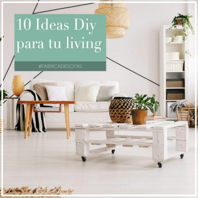10 ideas Diy para tu living